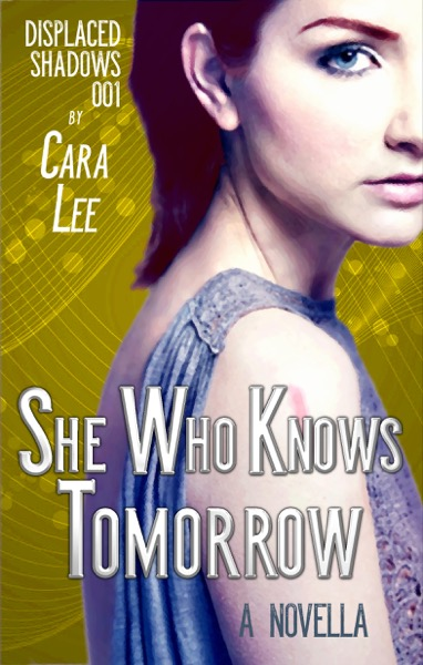 "cover for ""She Who Knows Tomorrow"""