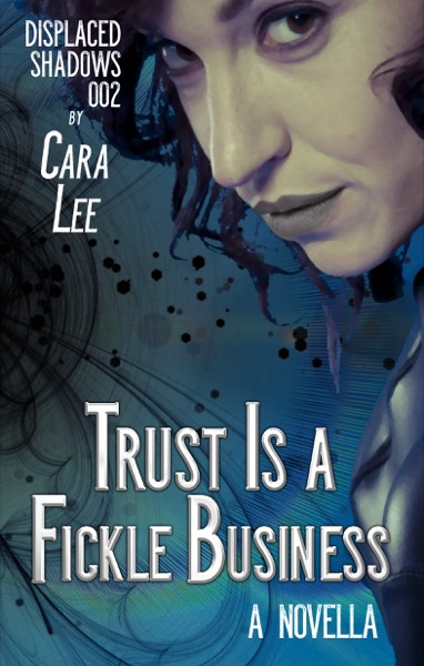"cover for ""Trust Is a Fickle Business"""